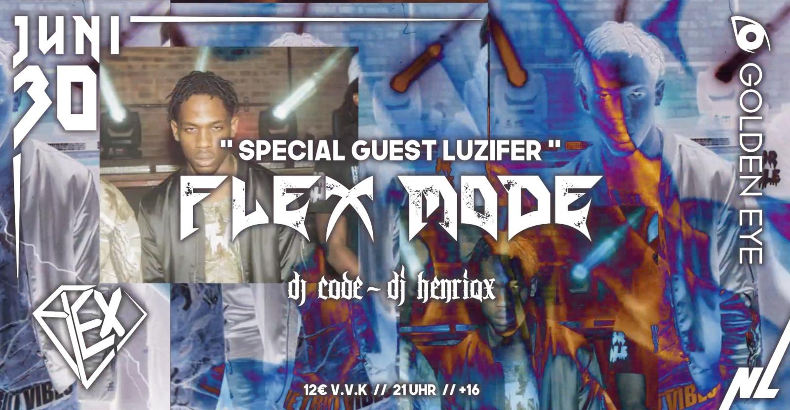 FLEX MODE // LUZIFER
