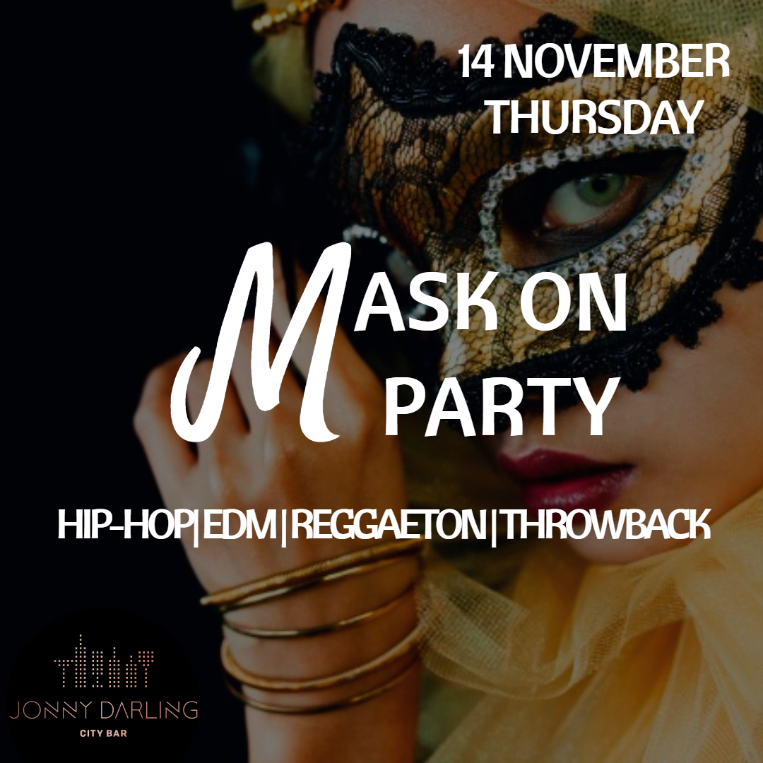 MASK ON 14 NOVEMBER THURSDAY JD