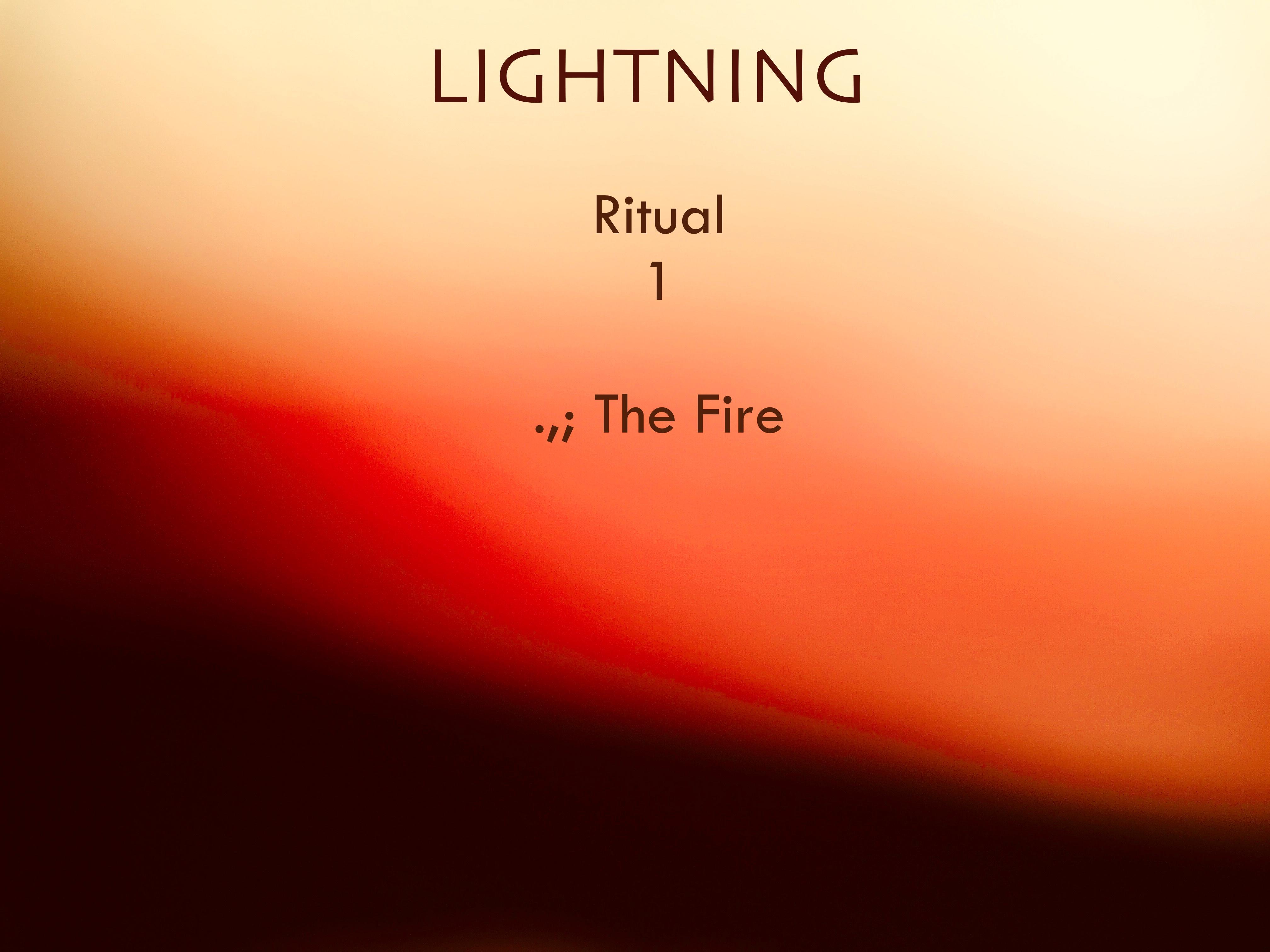 "Lightning_1 ""The Fire"
