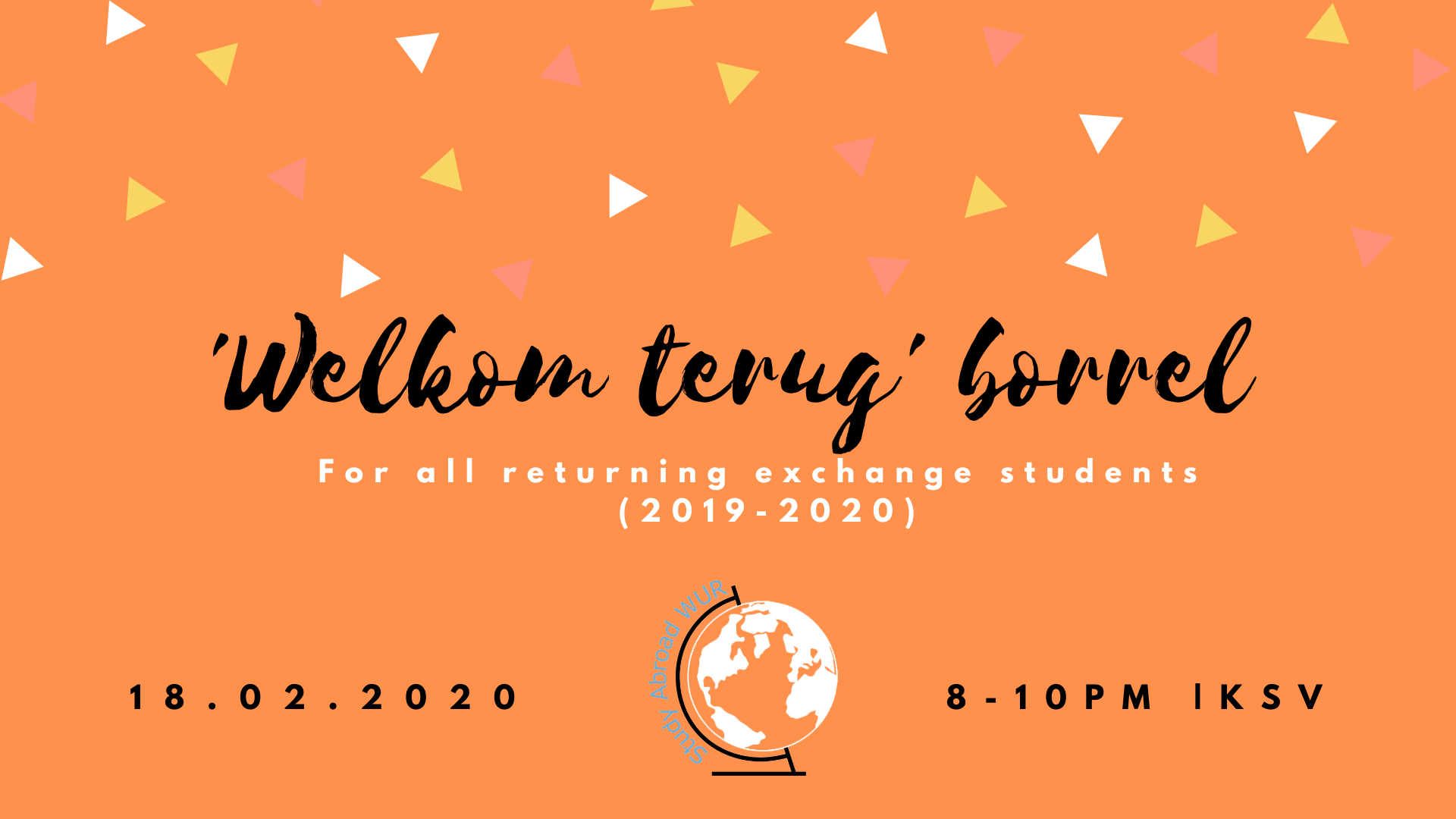 Welkom Terug Borrel - 18th of February